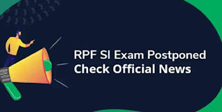 RPF SI Exam Postponed 2019