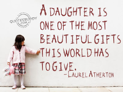 Smile happiness Quotes Wishes For Friend: A daughter is one of the most beautiful gifts this world has to give.
