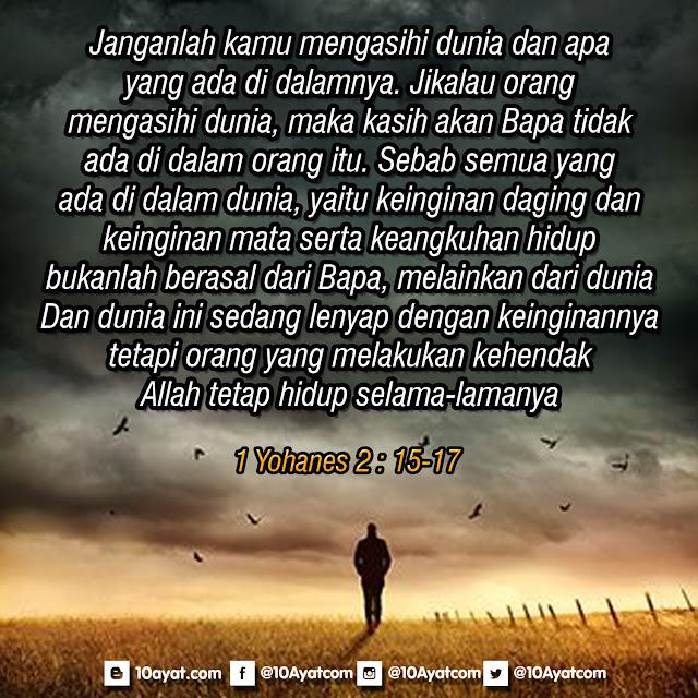 1 Yohanes 2 : 15-17