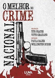 O MELHOR DO CRIME NACIONAL