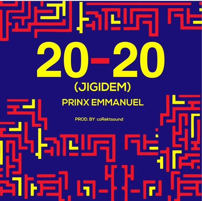 Prinx Emmanuel - 20-20 Jigidem