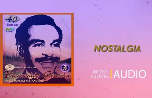 Nostalgia | Bienvenido Granda & La Sonora Matancera Lyrics
