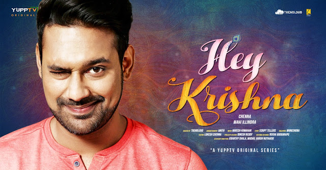Hey Krishna Web Series First Look yupptv