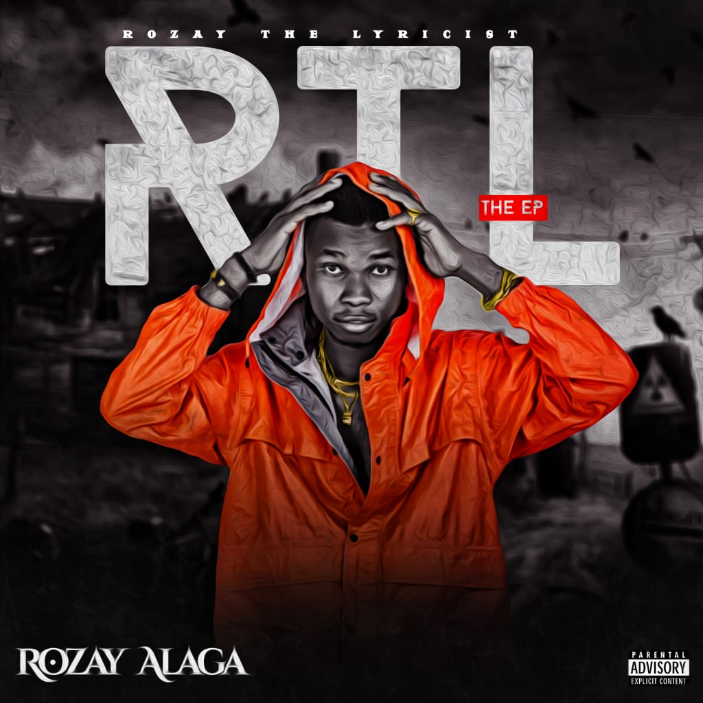 [Extended play] Rozay Alaga - Rozay the Lyricist - 9 tracks #Arewapublisize