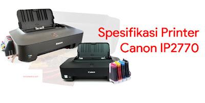 Spesifikasi Printer Canon IP2770