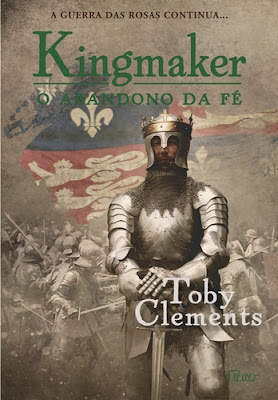 O ABANDONO DA FÉ - KINGMAKER #2 (Toby Clements)