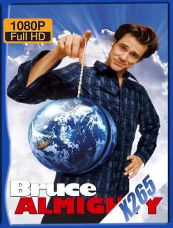 Bruce Almighty [2003] 1080P Latino [X265] [ChrisHD]