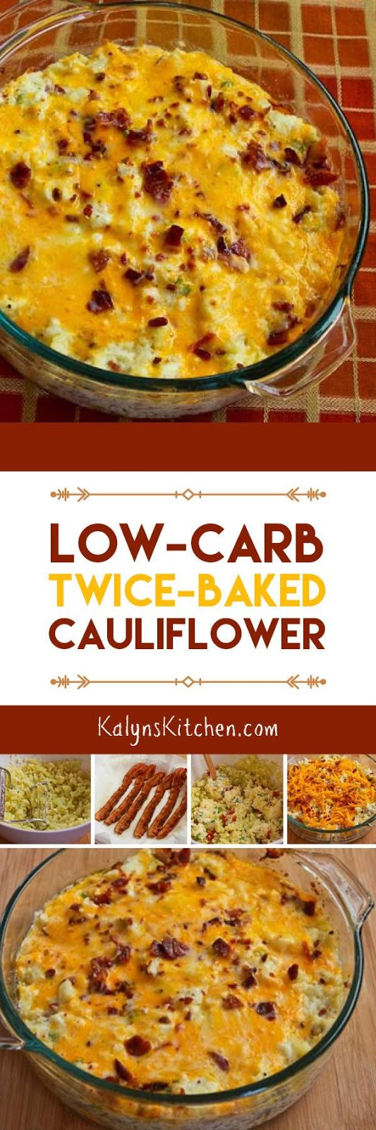 Low-Carb Twice-Baked Cauliflower found on KalynsKitchen.com