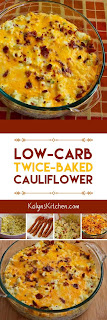 Low-Carb Twice-Baked Cauliflower found on KalynsKitchen.com