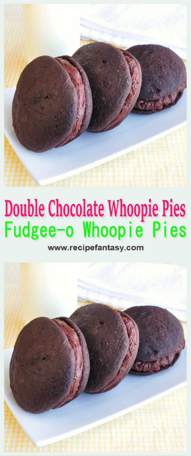 Double Chocolate Whoopie Pies A.K.A. Fudgee-o Whoopie Pies
