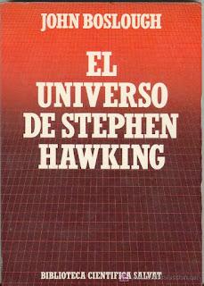 El universo de Stephen Hawking / John Boslough