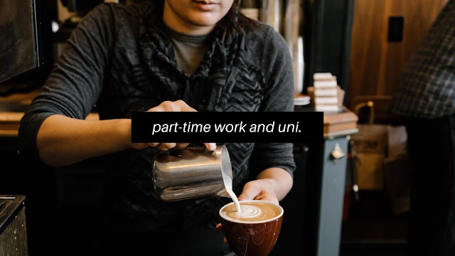 Balancing Part-Time Work and Studies // Student Life