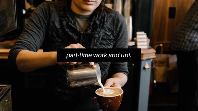 Balancing Part-Time Work and Studies // University Life