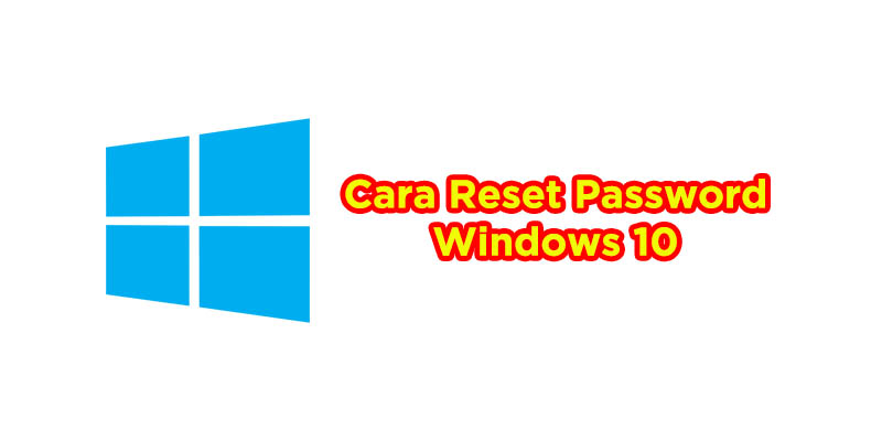 cara  reset password windows 10