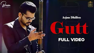 Checkout New song Gutt lyrics penned and sung by Arjan Dhillon