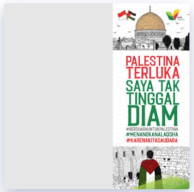 Twibbon Indonesia Bergerak untuk Palestina 2021