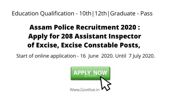 Assam Police Recruitment 2020 : Apply for 208 Assistant Inspector of Excise, Excise Constable Posts,