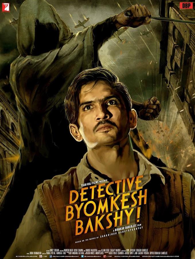 Detective Byomkesh Bakshy  (2015) Hindi Full Movie | Watch Online Movies Free hd Download