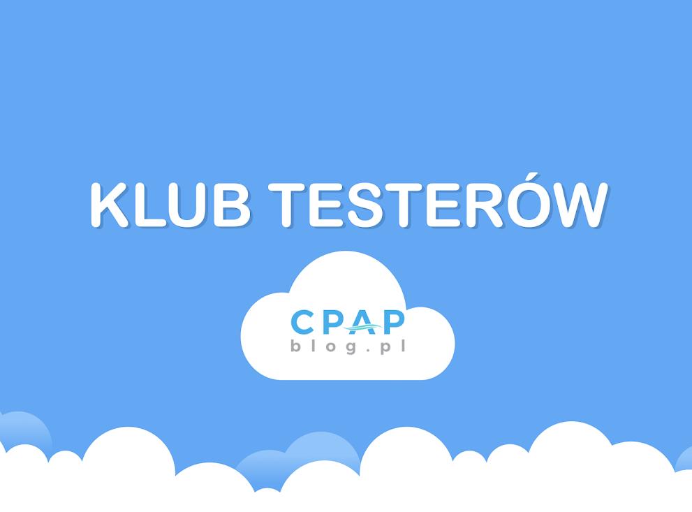 Teraz Ty możesz testować maski dla CPAPblog!
