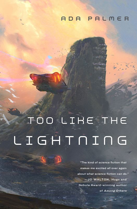 2016 Debut Author Challenge - Too Like the Lightning by Ada Palmer