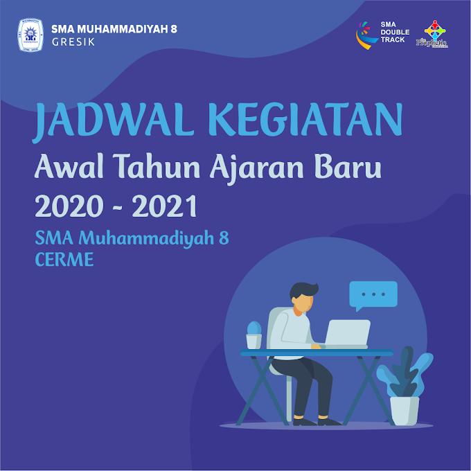 Jadwal Kegiatan Awal Tahun Ajaran Baru 2020 - 2021 SMA Muhammadiyah 8 Cerme