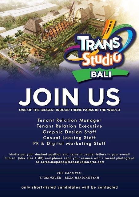 Lowongan kerja Trans Studio Bali bagian 3 2018