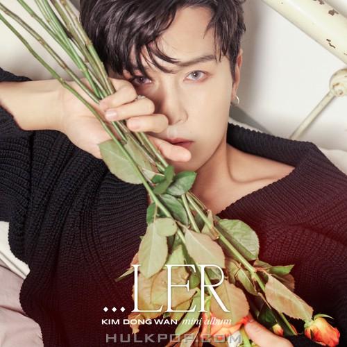 KIM DONG WAN – …LER – EP