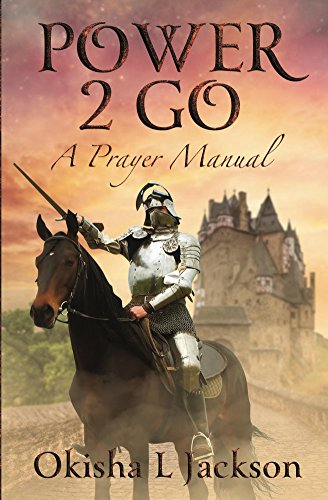 Power 2 Go: A Prayer Manual