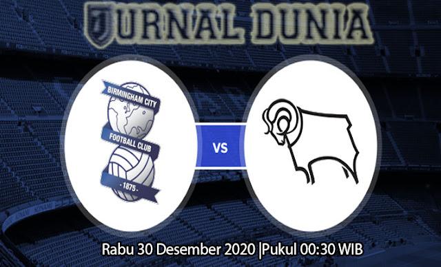 Prediksi Birmingham City vs Derby County, Rabu 30 Desember 2020 Pukul 00.30 WIB