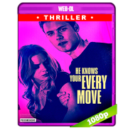 He Knows Your Every Move (2018) AMZN WEB-DL 1080p Latino