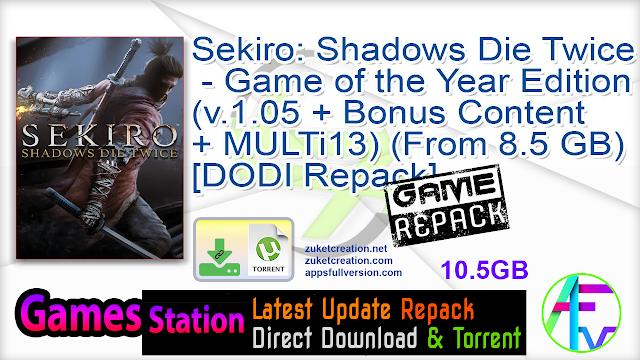 Sekiro: Shadows Die Twice – Game of the Year Edition (v.1.05 + Bonus Content + MULTi13) (From 8.5 GB) – [DODI Repack]