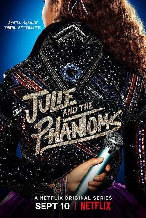 Julie and the Phantoms Season 1 Full Hindi Dual Audio Download 480p 720p All Episodes [ हिन्दी + English ]