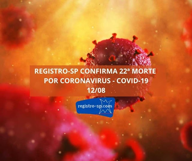 Registro-SP confirma 22 morte por  Coronavirus - Covid-19