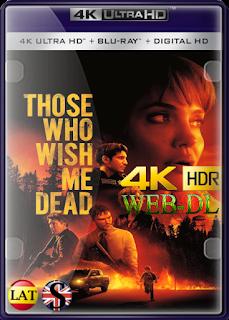 Aquellos Que Desean Mi Muerte (2021) HMAX WEB-DL 4K UNHD HDR LATINO/INGLES