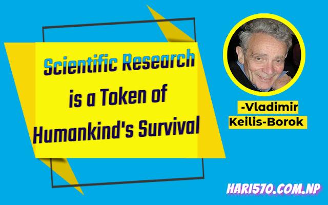Scientific Research is a Token of Humankind's Survival by Vladimir Keilis-Borok