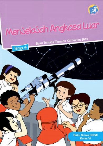 Buku Siswa Tema 9 Kelas 6 Revisi 2017 Kurikulum 2013