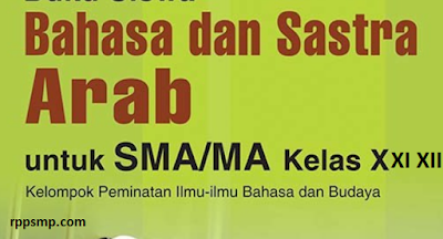 Rpp Bahasa dan Sastra Arab Kurikulum 2013 Revisi 2017/2018 SMA/MA | 1 Lembar 2019/2020/2021 Kelas X XI XII Semester 1 dan 2