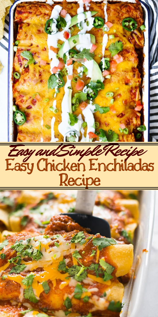 Easy Chicken Enchiladas Recipe #dinnerrecipe #food #amazingrecipe #easyrecipe