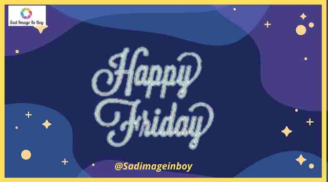 Happy Friday Images | good morning happy friday gif, blessed friday images, friday morning images, friday good morning