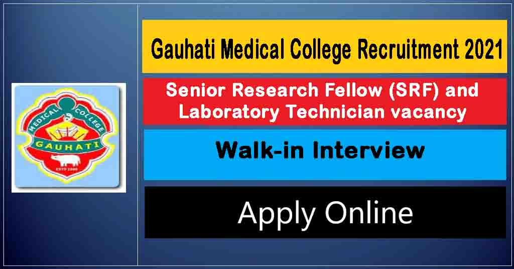 Gauhati Medical College (GMC) Recruitment