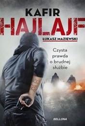 https://lubimyczytac.pl/ksiazka/4898477/hajlajf-czysta-prawda-o-brudnej-sluzbie