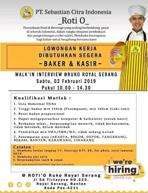 Walk In Interview Roti O Royal Serang Januari 2019 Serangid