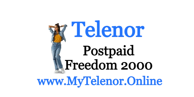 Telenor Freedom Internet 2000 Package 2021 | MyTelenor