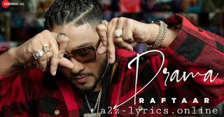 ड्रामा Drama Lyrics in Hindi - Raftaar
