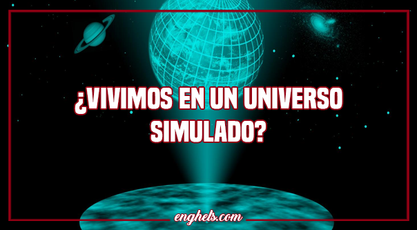¿Vivimos en un universo simulado o holograma?