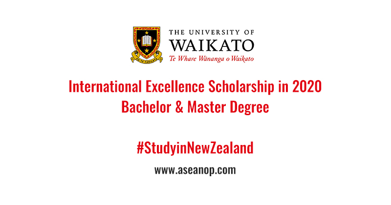 University of Waikato International Excellence Scholarships 2020/2021 – New Zealand