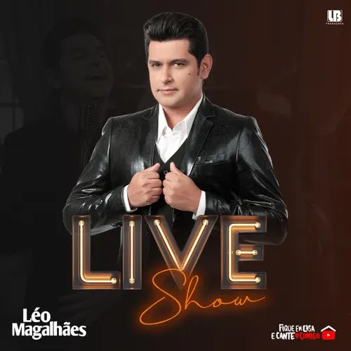 Léo Magalhães - Live Show - Maio - 2020