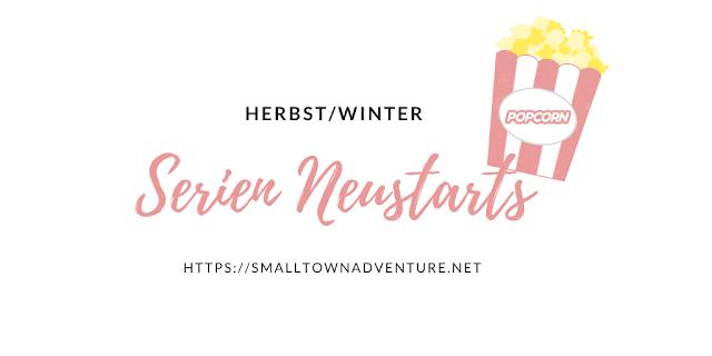 Serien-Neustarts Herbst Winter, Serienjunkie, Serienherbst Netflix Amazon Prime Disney+, Filmblogger