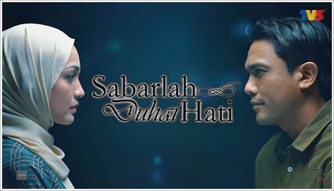 Drama | Sabarlah Duhai Hati (2021)