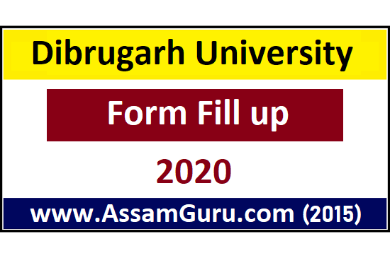Dibrugarh University Form Fill up 2020